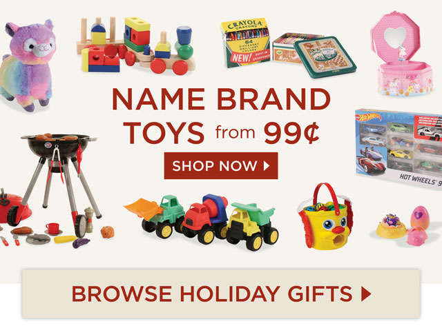 Name Brand Toys from 99¢