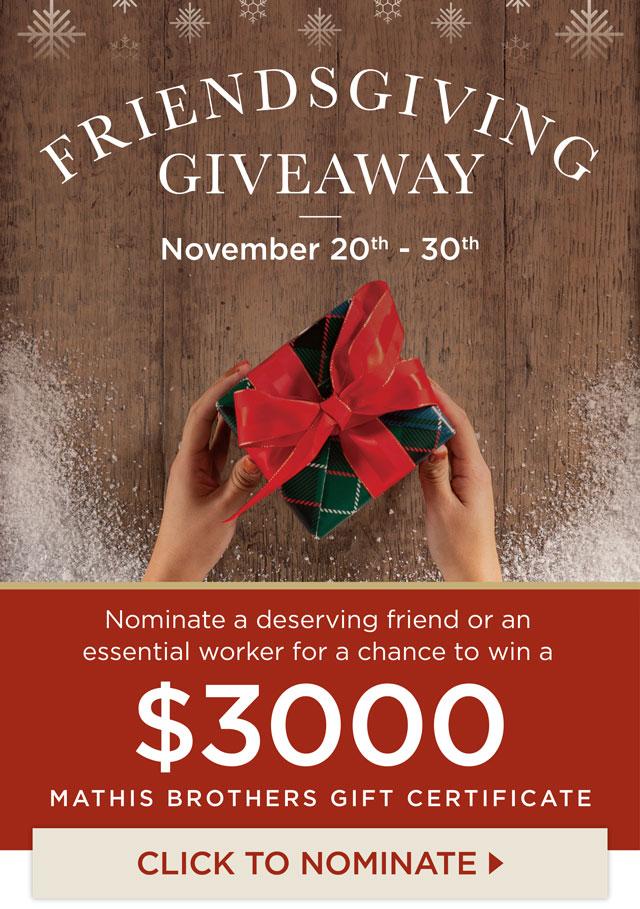 $3000 Friendsgiving Giveaway - Nominate a Friend!
