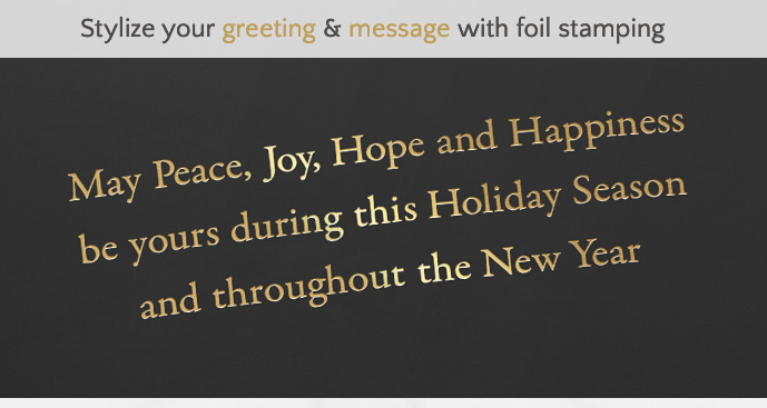 Stylize your greeting & messages with foil stamping