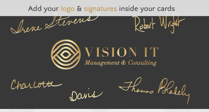 Add your logo & signatures inside your cards