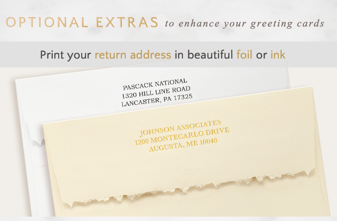 Optional Extras to enhance your greeting cards - Print your return address in foil or ink