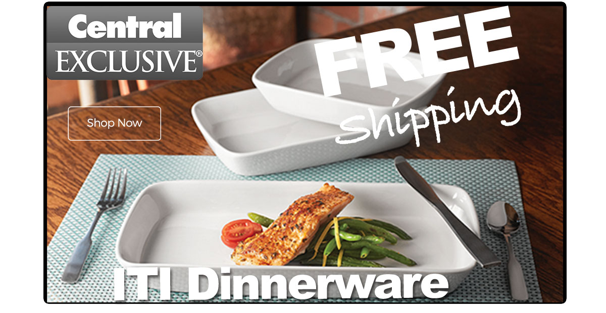 Central Exclusive by ITI Dinnerware Now FREE Shipping!