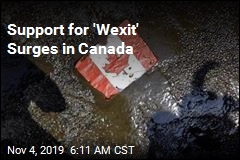 Support for 'Wexit' Surges in Canada
