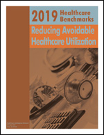 2019 Healthcare Benchmarks: Reducing Avoidable Healthcare Utilization