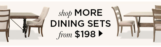 Shop more Dining Sets from $198