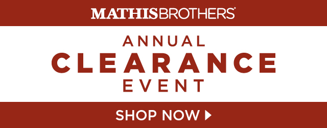 Mathis Brothers Annual Clearance Event - Shop Now_SEC