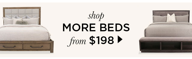 Shop more Beds from $198