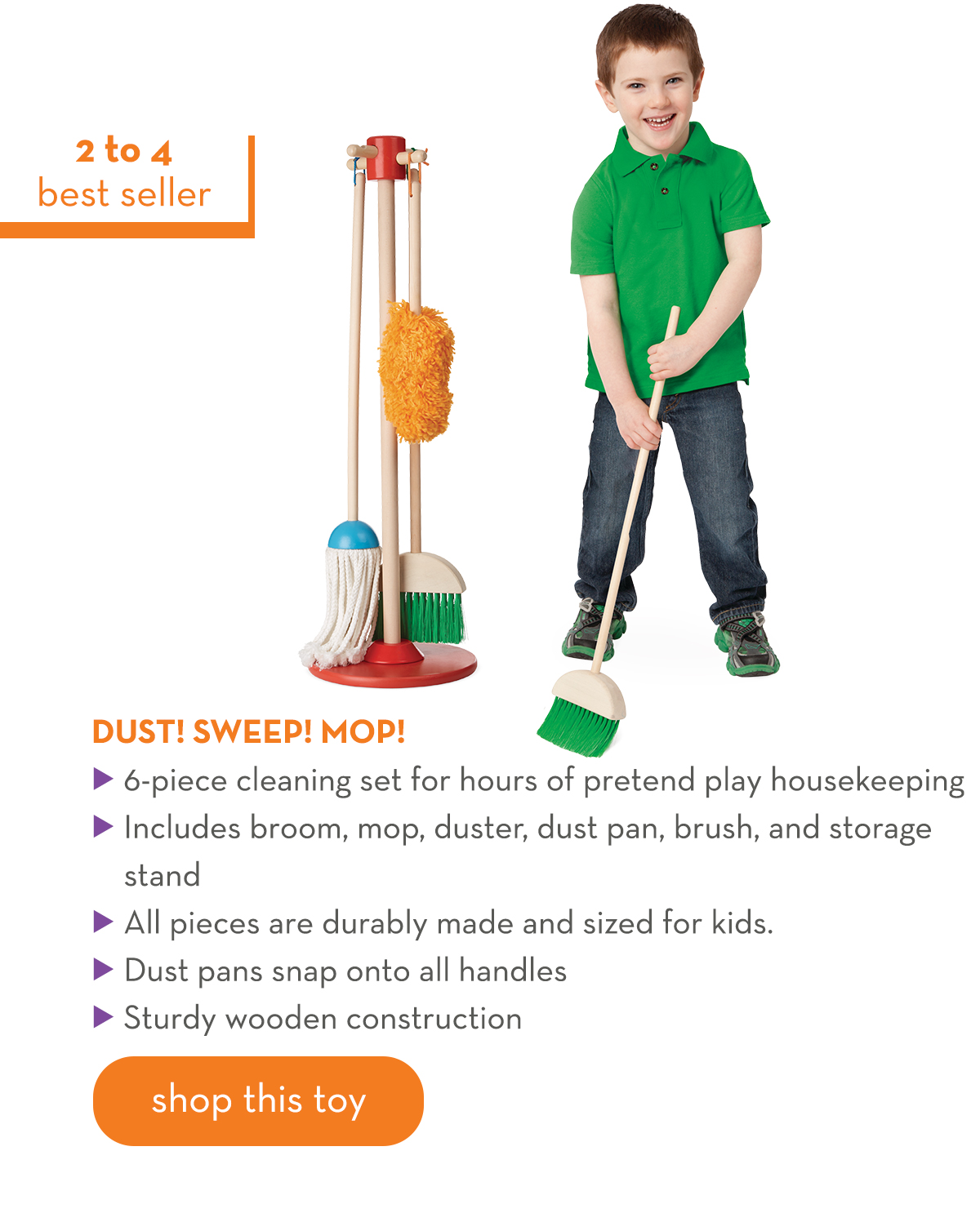 2 to 4 - Dust! Sweep! Mop!