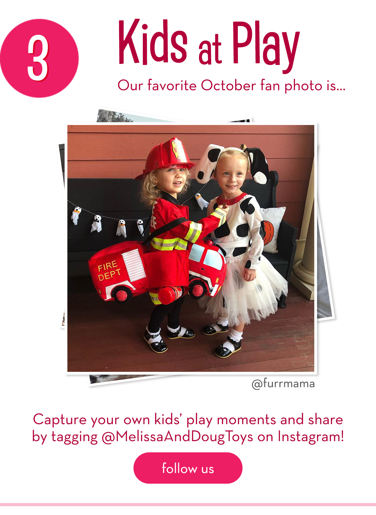 3. Kids at Play - Our favorite October fan photo is... @furrmama - Capture your own kids' play moments and share by tagging @MelissaAndDougToys on Instagram!