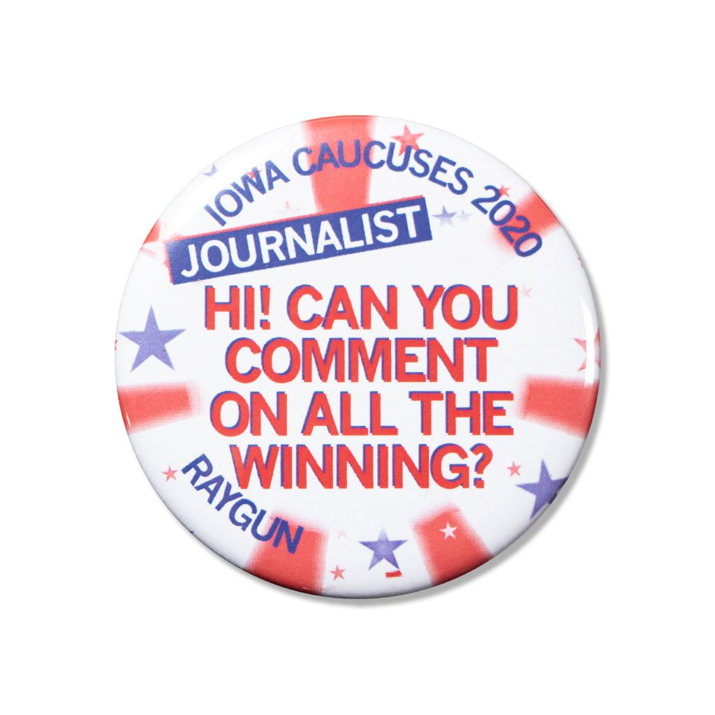 Caucus Button: All of the Winning