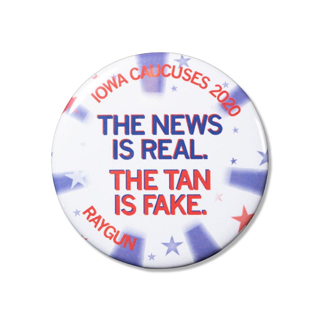 Caucus Button: Real News, Fake Tan