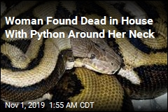 Woman Found Dead in House With Python Around Her Neck