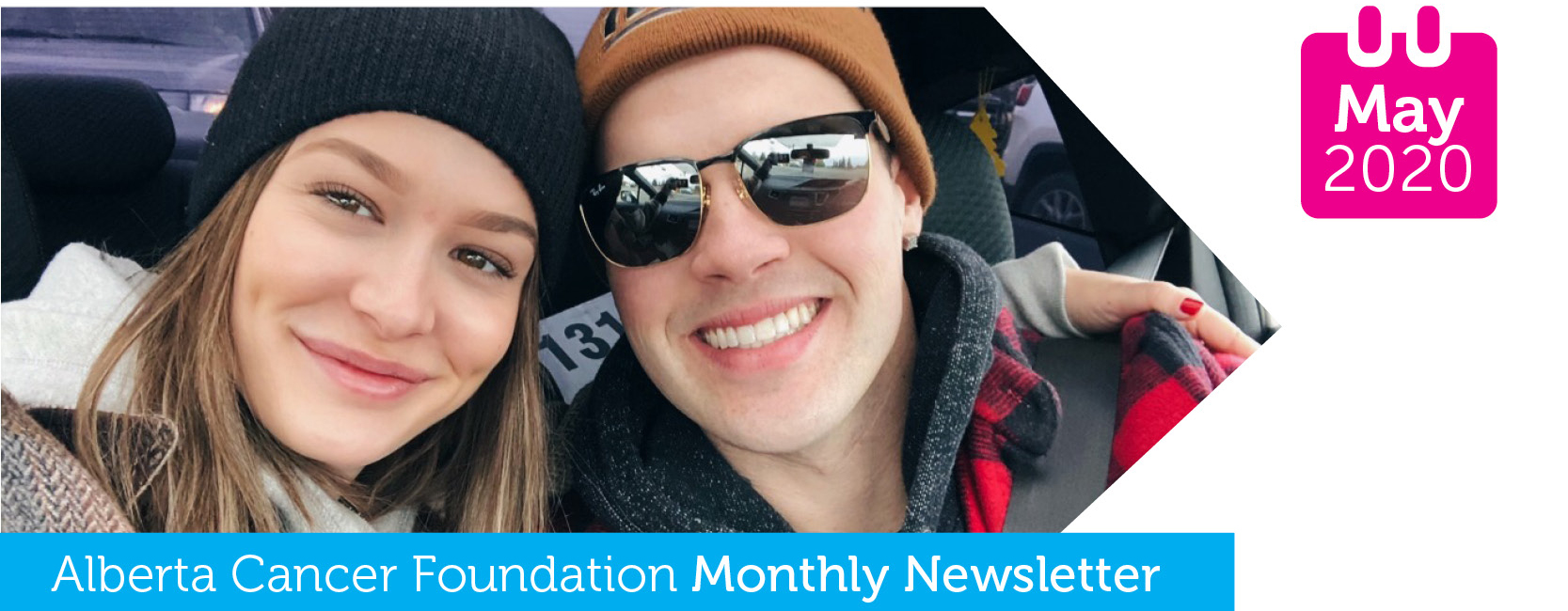 Alberta Cancer Foundation Monthly News - May 2020