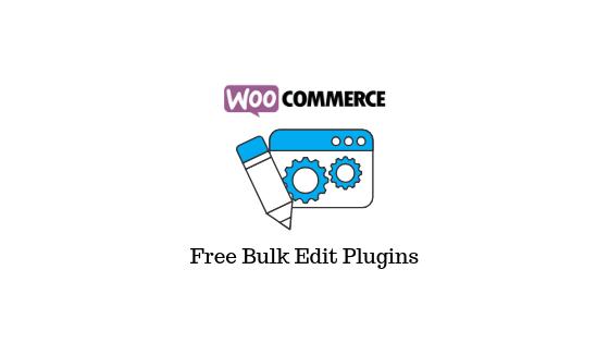 WooCommerce Bulk Edit Plugins