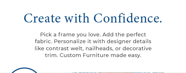 Create with confidence