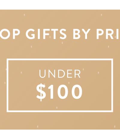 Gift Under $100   Shop Now