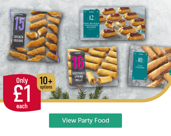 Only �each 10+ options Chicken Goujons 15 Pack Vegetable Spring Rolls 16 Pack Mini Belgian Chocolate Eclairs 12 Pack Filo Prawns 10 Pack View Party Food