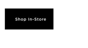 Shop In-Store