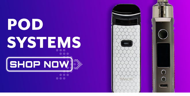 Save on Pod Systems