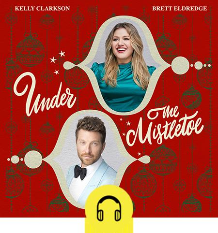 Kelly Clarkson and Brett Eldredge - Under The Mistletoe