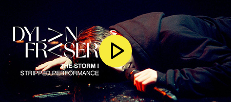 Dylan Fraser - The Storm (Stripped Performance)