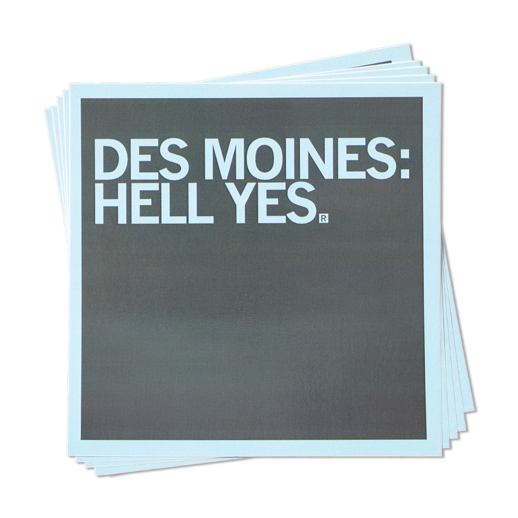 Des Moines: Hell Yes Blue & Grey Sticker