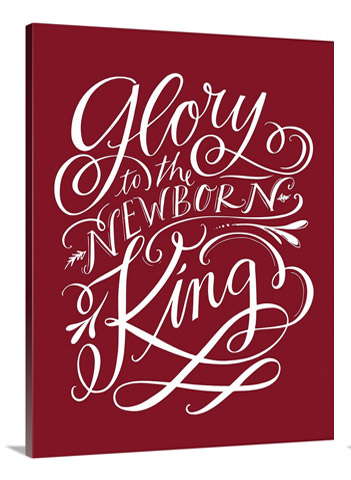 Glory to the Newborn King by Lindsay Sherbondy