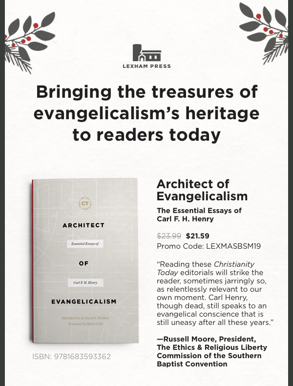 Architect of Evangelicalism - $21.59