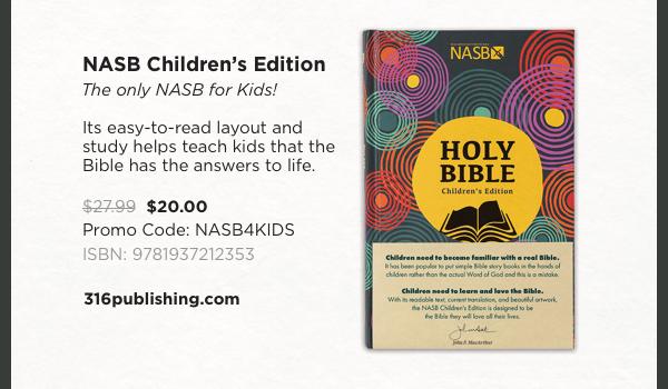 NASB Children's Edition - $20
