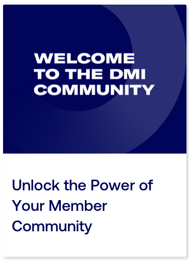 Unlock the Power of Your Member Community_Card.png