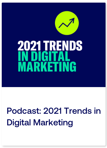 Podcast 2021 Trends in Digital Marketing_Card.png
