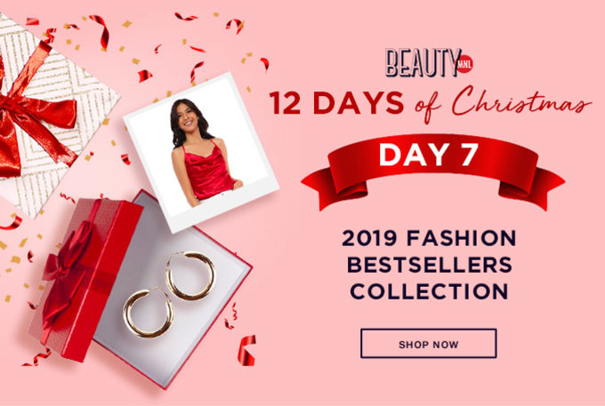12 DAYS OF CHRISTMAS | 2019 FASHION BESTSELLERS COLLECTION | SHOP NOW >>