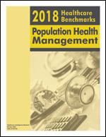 2018 Healthcare   Benchmarks: Population Health Management