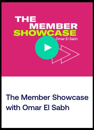 The Member ShowCase with Omar El Sabh_Card.png