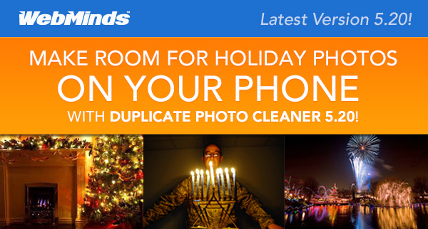 Make Room for HOLIDAY Photos on Your Phone WITH DUPLICATE PHOTO CLEANER 5.20!
