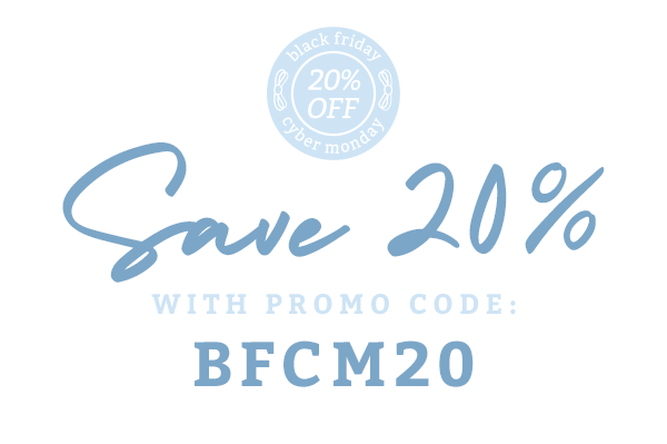 Save 20% with Promo Code: BFCM20
