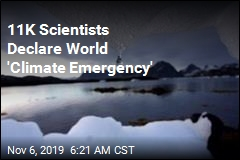 11K Scientists Declare World 'Climate Emergency'