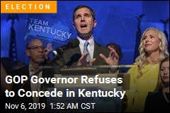 GOP Governor Refuses to Concede in Kentucky