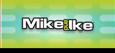 Mike and Ike<sup>®</sup>
