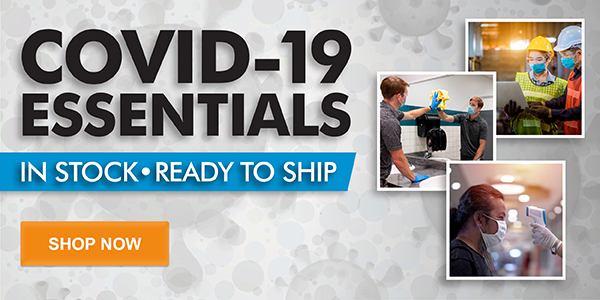 COVID-19 ESSENTIALS - IN-STOCK READY TO SHIP - SHOP NOW