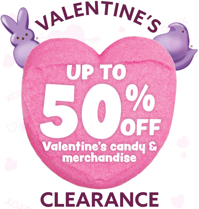 Valentine's Clearance - up to 50% off Valentine's Candy & merchandise