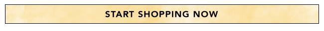 Start Shopping Now!