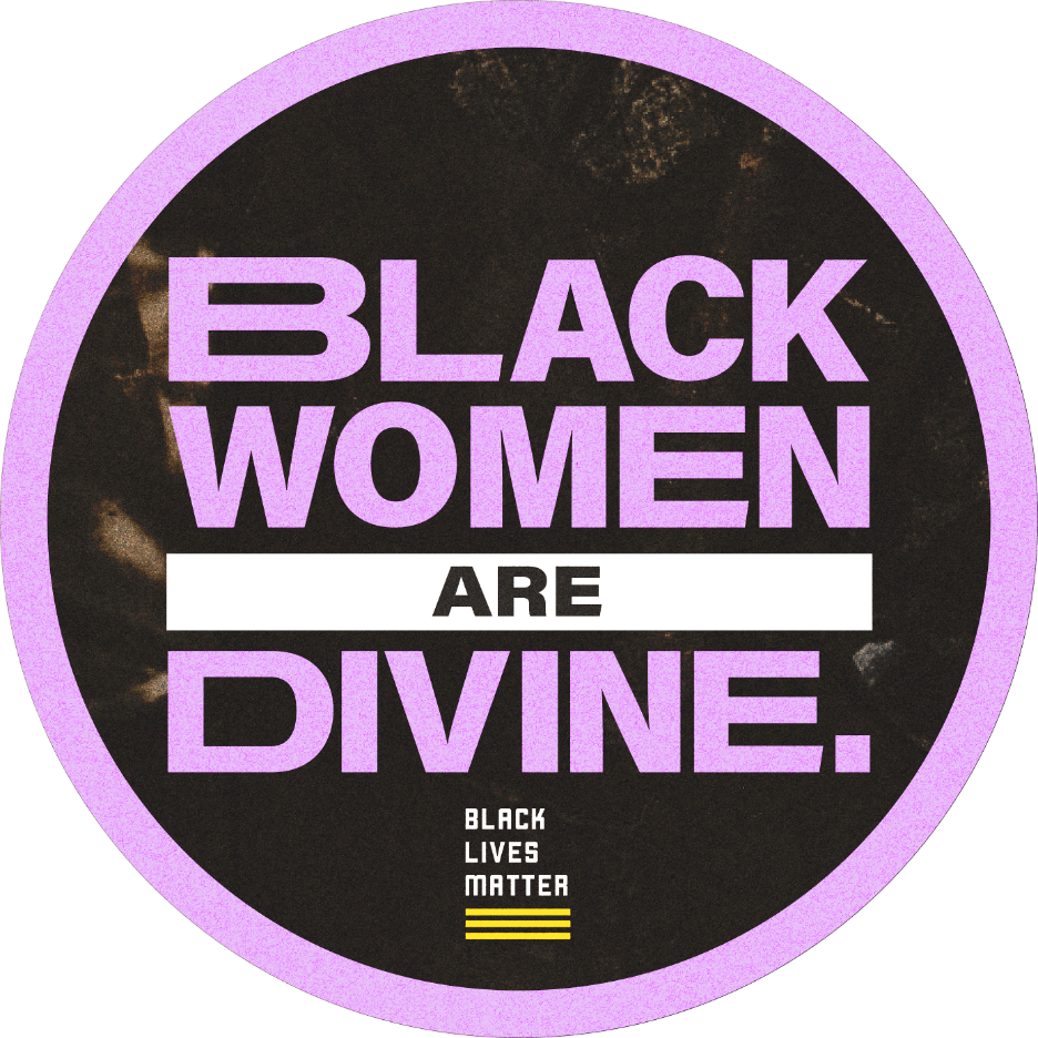 BLACK WOMEN ARE DIVINE
