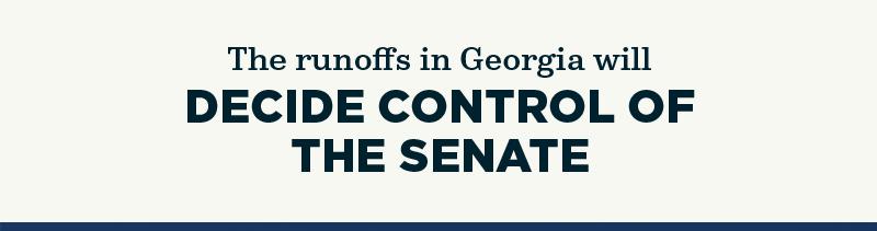 The runoffs in Georgia will decide control of the Senate
