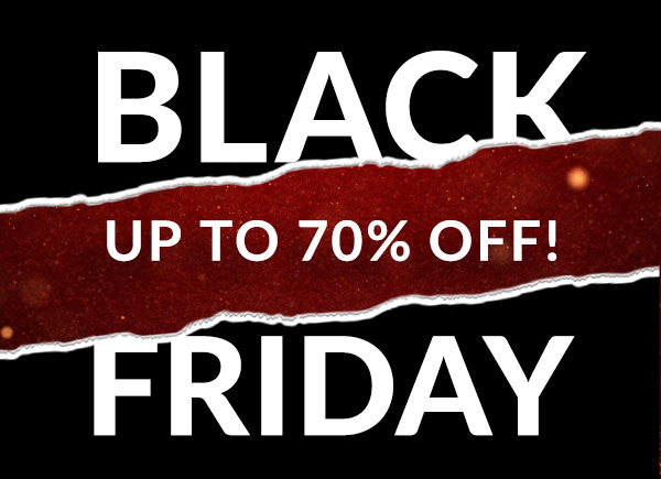 Black Friday Up to 70% off!