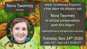 VIEW 2020 Debuts Meet the Masters: Nora Twomey-Kris Pearn in