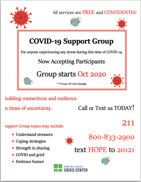 COVID SUPPORT GROUP starting soon.  Call 211 or 800-833-2900 or text HOPE to 20121 to find out more about support group.