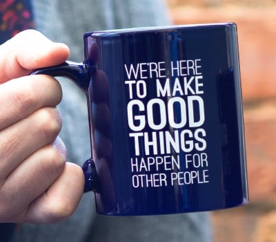 Make Good Things Happen Mug Held