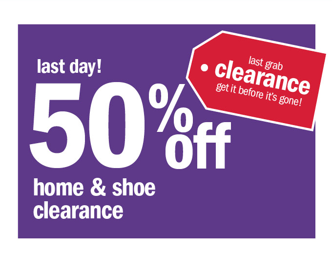 Last day! 50% off home & shoe clearance