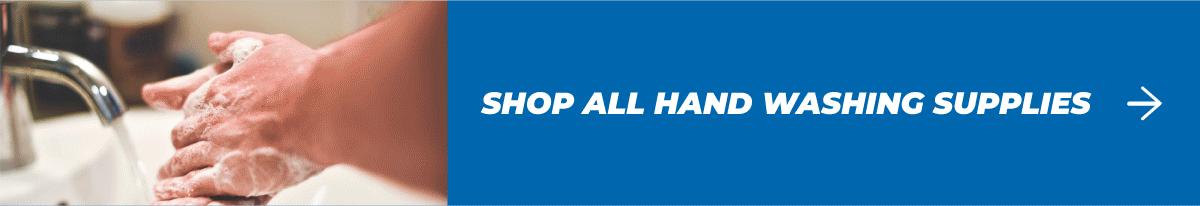 Shop All Handwashing Supplies